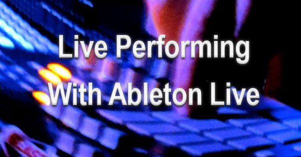 Ableton Live Performance Template Introduction - Austin Ableton Tutor